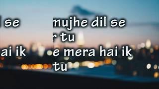 Most Romantic Song ❤ Phir Mujhe Dil Se Pukar Tu -Lyrics video