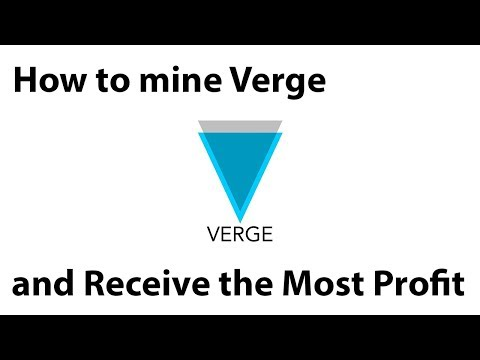 Most Profitable Way to Mine Verge(XVG) | How to Mine