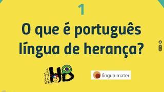 1 - O que é português língua de herança?