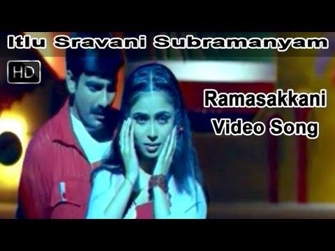 Ramasakkani Full Video Song    Itlu Sravani Subramanyam Movie    Ravi Teja    Tanu Roy    Samrin