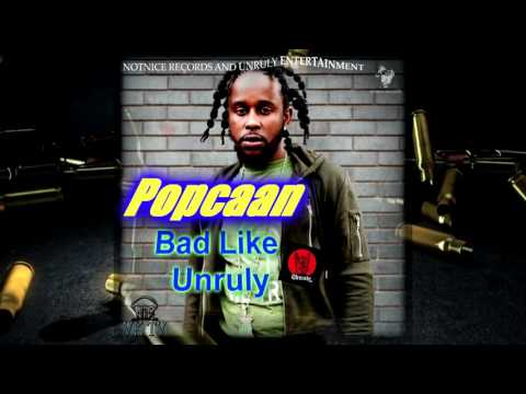 Popcaan - Bad Like Unruly [Alkaline Diss] - January 2017