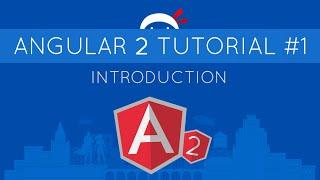 Angular 2 Tutorial #1 - Introduction