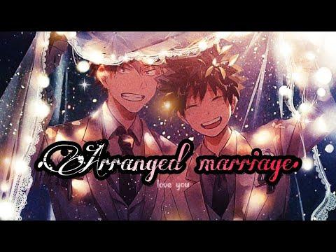 Download Arranged Marriage 1/2 |||BakuDeku |||TextingStory |||9.73K |||MOVIE