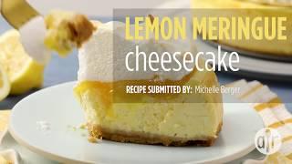 How to Make Lemon Meringue Cheesecake | Cheesecake Recipes | Allrecipes.com thumbnail