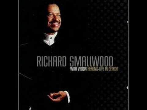 Richard Smallwood & Vision-Healing