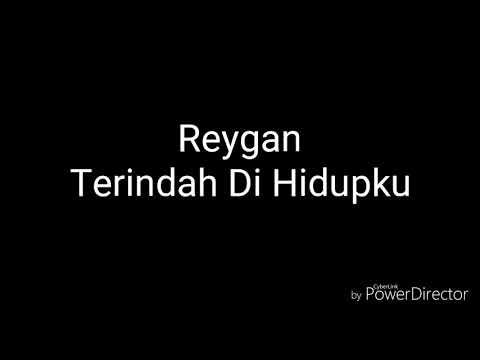 Reygan - Terindah Di Hidupku (Lyric) Ost Ada Dua Cinta RCTI