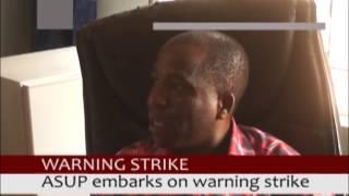 STRIKEACTION: ASUP EMBARKS ON WARNING STRIKE.