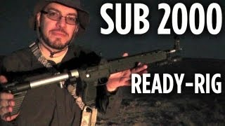 Kel-Tec Sub 2000 Ready-Rig (Add-ons & Upgrades)