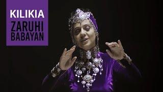 Zaruhi Babayan - Kilikia // HF Premiere // HD// 2016 NEW