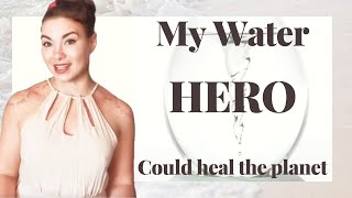My Water Hero Could Heal The Planet - Viktor Schauberger For President ;)