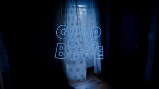 Play Goodbye Blue