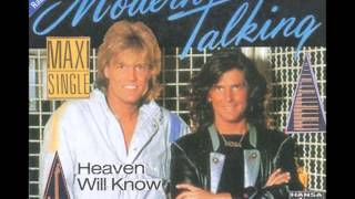 Modern Talking   Heaven Will Know Special Long Mix D J Luis