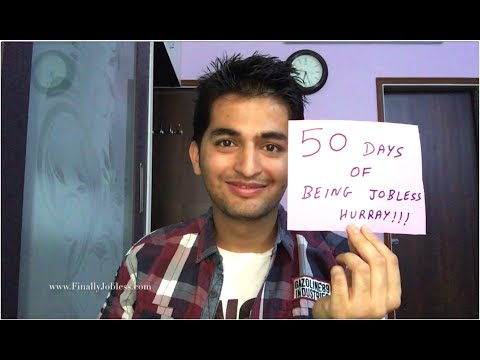 Finally Jobless || Being Jobless for 50 days || The Journey