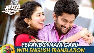 Yevandoi Nani Garu Video Song with English Translation | MCA Movie Songs | Nani | Sai Pallavi | DSP