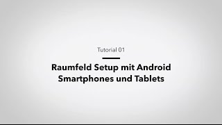Raumfeld Tutorial: Setup per App mit Android Geräten