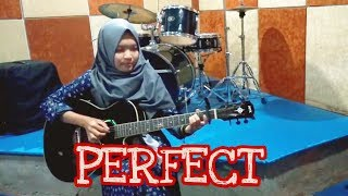 PERFECT ED SHEERAN Fingerstyle Guitar Cover by Nafidha dt