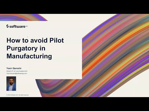 How to Avoid Pilot Purgatory in Manufacturing | Software AG