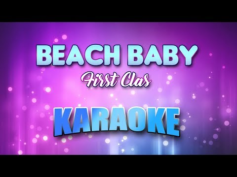 Beach Baby - First Class (Karaoke version with Lyrics)