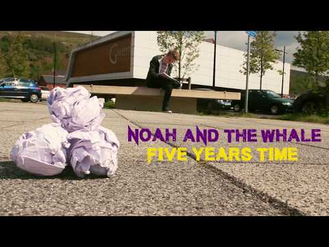 Five Years Time - Fan Made Music Video (SKINT PRODUCTIONS)