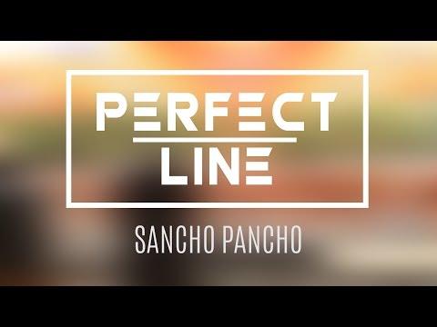 Perfect Line 2016 - Sancho Pancho