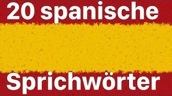 Spanisch lernen: 20 Sprichwörter und Redewendungen auf Spanisch und Deutsch