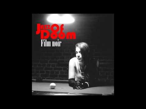 Jazz of Doom - Film noir (Full Album)