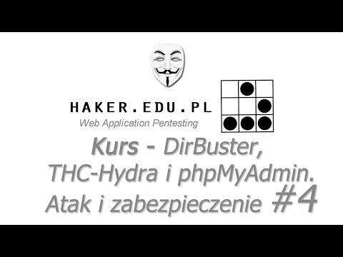 #4 Dirbuster, THC-Hydra i zabezpieczanie phpMyAdmina  | Kurs Web Application Pentesting