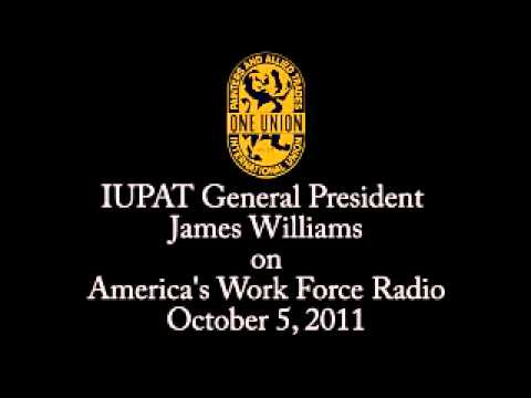 IUPAT General President James Williams on America's Work Force Radio!