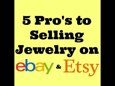 5 Pro's to Selling Jewelry on eBay & Etsy