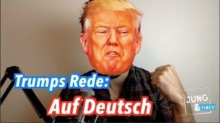 Trumps Rede: Auf Deutsch