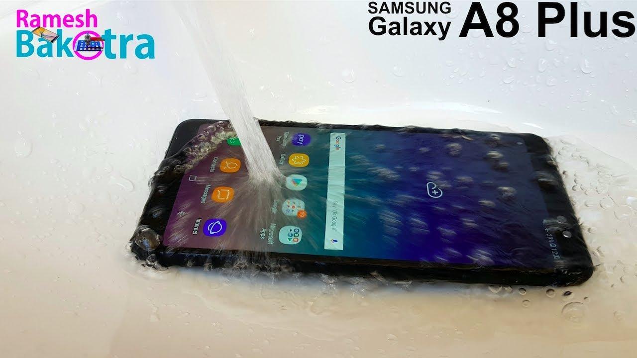 best website f53a7 04f18 Samsung Galaxy A8 Plus Water Test