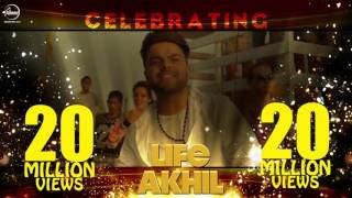 Celebrating 20 Million   Life   Akhil   Preet Hundal   Arvindr Khaira