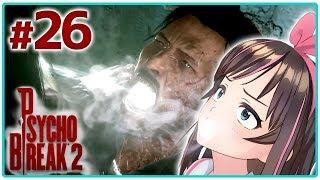 【PSYCHOBREAK 2】#26 こんなかくれんぼは勘弁して!!【The Evil Within 2】