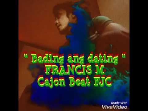 bading ang dating francis