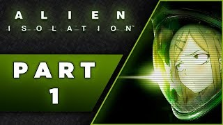 ALIEN ISOLATION - Nightmare Difficulty [NO DEATHS] PC Max settings 60FPS - Part 1