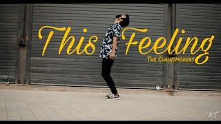 This Feeling | The Chainsmokers | Dance Choreography | @raunak_pande