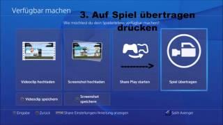 Playstation 4 Livestream Tutorial / Wie streame ich auf der PS4 German 2017