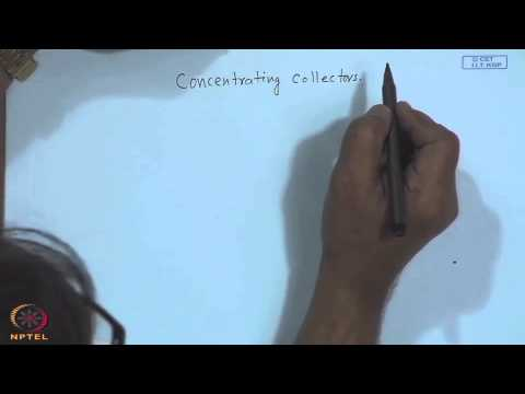 Mod-18 Lec-19 Concentrating Collectors