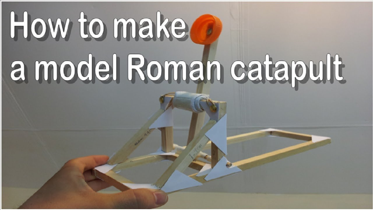 Dt Projects How To Make A Model Roman Catapult Youtube