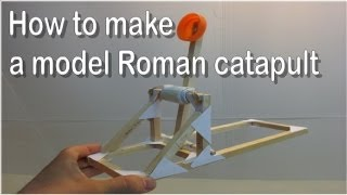 DT projects: How to make a model Roman catapult