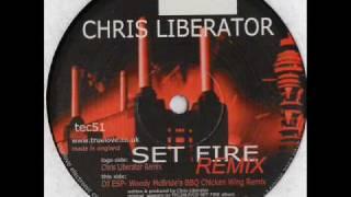 TEC 51 - Chris Liberator - Set Fire (Chris Liberator Remix)