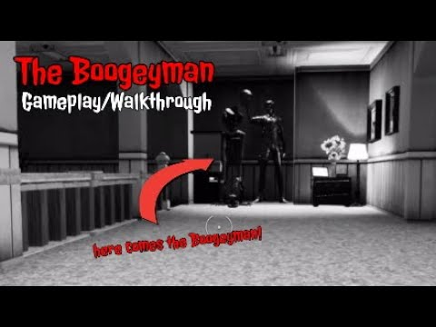 "Download ""The Boogeyman"" Gameplay/Walkthrough 