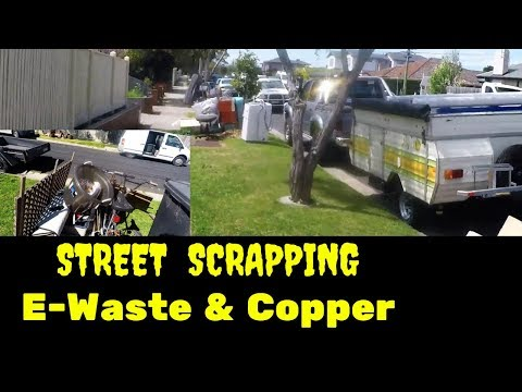 Street Scrapping for E Waste Part 3