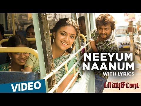 Paambhu Sattai Songs   Neeyum Naanum Song With Lyrics   Bobby Simha   Keerthy Suresh   Ajesh