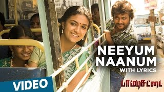 Download Hindi Video Songs - Paambhu Sattai Songs | Neeyum Naanum Song with Lyrics | Bobby Simha | Keerthy Suresh | Ajesh