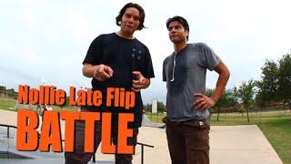Nollie Late Flip BATTLE Rick VS Eddie