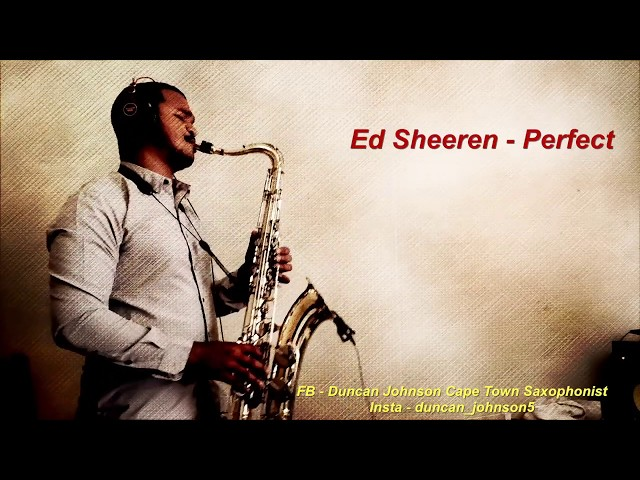 Saxophone cover of Perfect by Ed Sheeren
