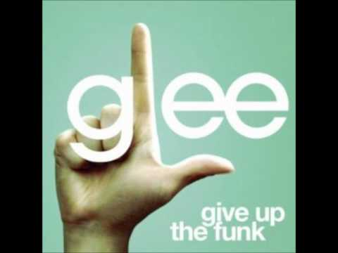 Give Up The Funk - Glee Cast