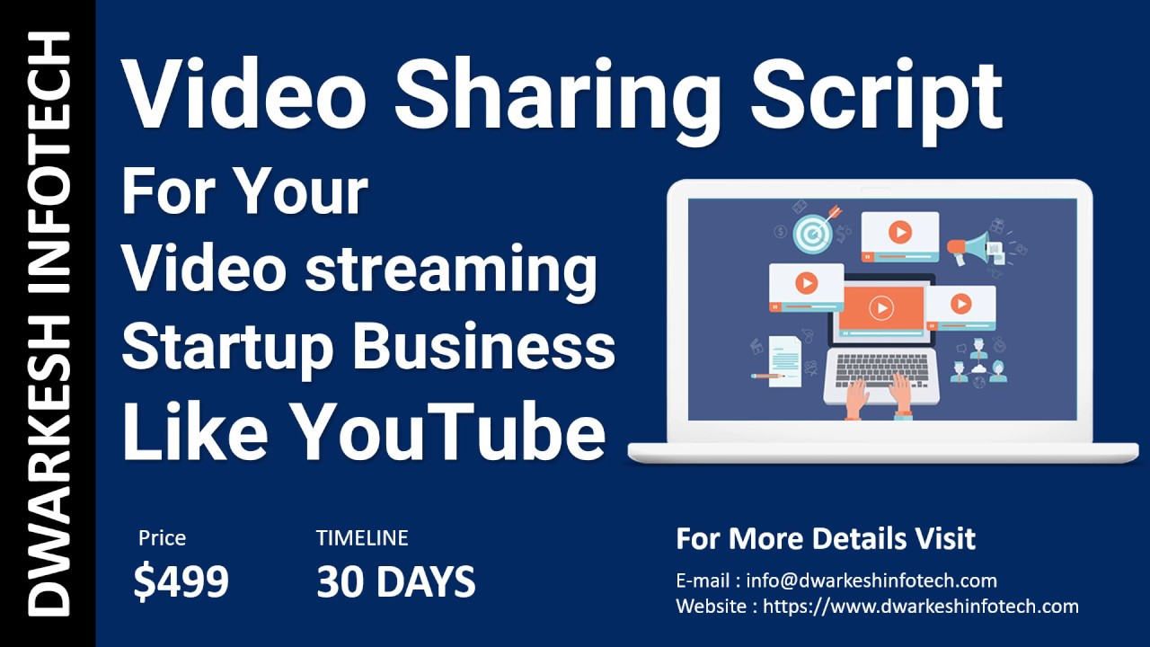 Video Sharing Script : Launch video streaming platform like YouTube for Video Sharing startup [2018]