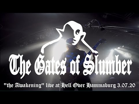 "the Gates of Slumber ""The Awakening"" Live at Hell Over Hammaburg 3.7.20"